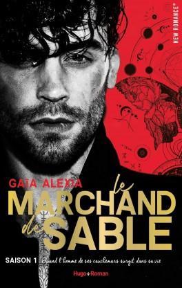 Le Marchand de sable, saison 1 – Gaïa Alexia