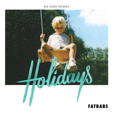 Fatbabs annonce les vacances avec Holidays