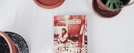 Amour entre adultes – Anna Ekberg