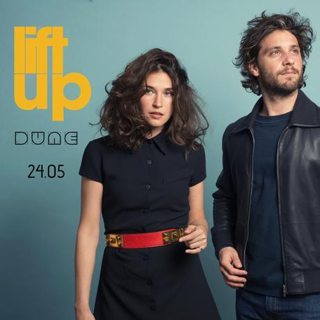 Dune nous interroge avec la superbe vidéo de Lift Up