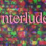 Interlude – Le chien qui parle