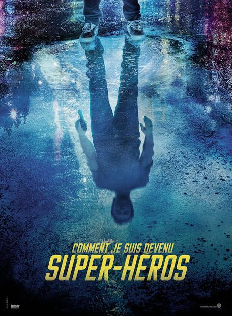 Première affiche teaser pour Comment je suis devenu super-héros signé Douglas Attal