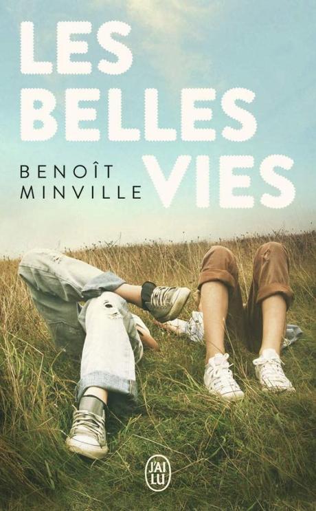 Les belles vies de Benoît Minville