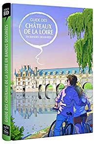Guide des Châteaux de la Loire
