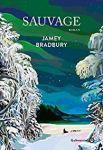 Jamey Bradbury – Sauvage