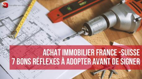 achat immobilier France Suisse