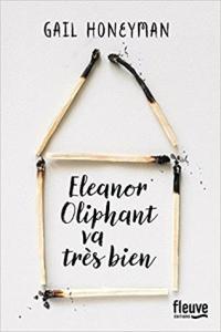 Eleanor Oliphant va très bien de Gail Honeyman