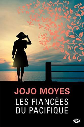 A vos agendas : Découvrez Les fiancées du Pacifique de Jojo Moyes