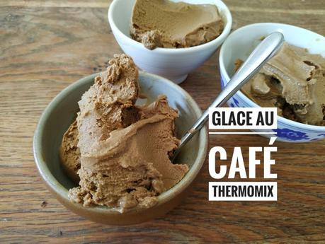 Glace au café Thermomix