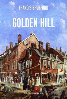 Golden Hill - Francis Spufford
