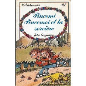 Pincemi, Pincemoi et La Sorcière, Henriette Bichonnier et PEF (Fr)