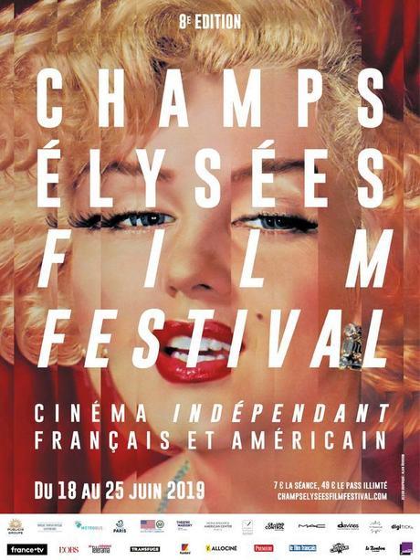 Champs-Élysées Film Festival - 8ème édition - du 18 au 25 Juin 2019 - L'ouverture c'est demain !