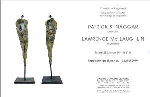 Galerie Claudine Legrand  exposition Patrick S Naggar et Larry Mc Laughlin 25 Juin au 12 Juillet 2019