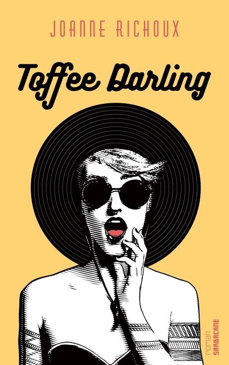 Toffee Darling de Joanne Richoux