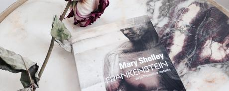 Frankenstein ou le Prométhée moderne – Mary Shelley