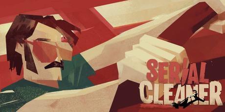 Serial Cleaner, le jeu où vous incarnez un nettoyeur de scènes de crime