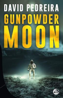 Chronique : Gunpowder Moon - David Pedreira (Bragelonne)