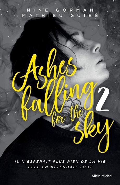 Ashes falling for the Sky T02 de Nine Gorman et Mathieu Guibé