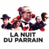 NUIT DU PARRAIN à LYON @ LA HALLE TONY GARNIER - LYON - Billets & Places