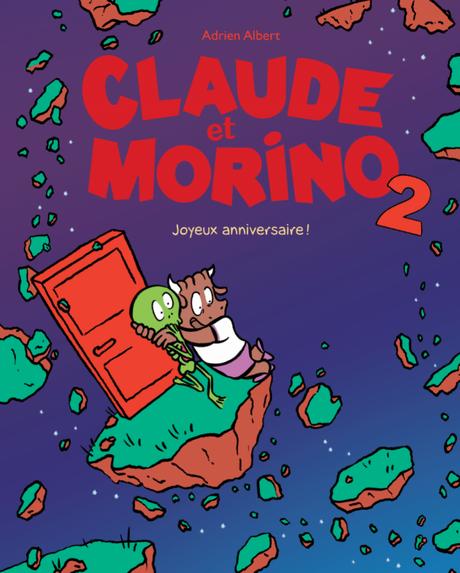 Claude et Morino T02 – Joyeux Anniversaire ! de Albert Adrien