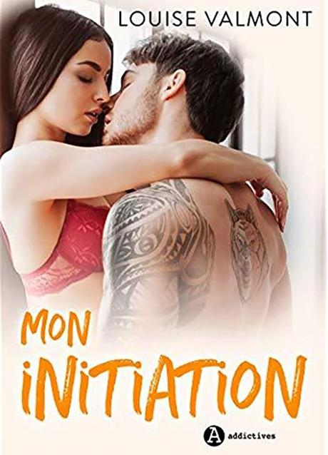 Mon initiation de Louise Valmont