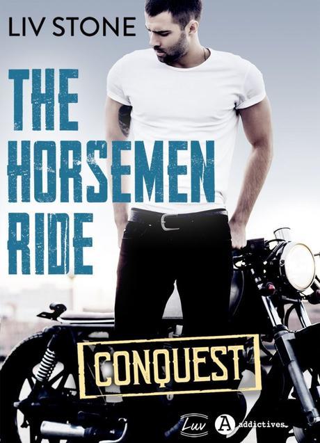 The Horsemen Ride – Conquest de Liv Stone