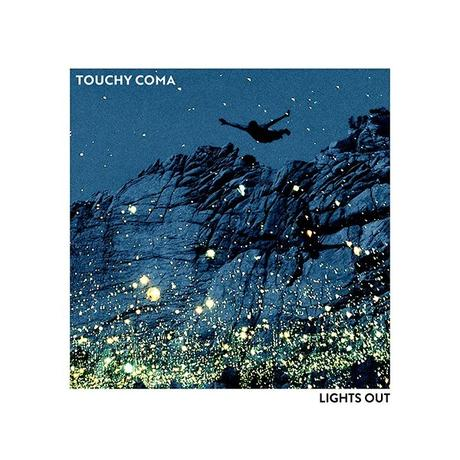 LIGHTS OUT – TOUCHY COMA