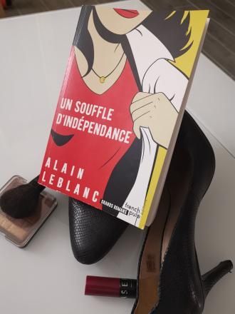 Un souffle d'indépendance (Les Conquérantes, Tome 3) d'Alain Leblanc