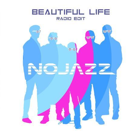 NoJazz retrouve le sourire avec Beautiful Life