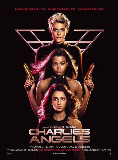 CHARLIE'S ANGELS - Bande Annonce et l'affiche - au Cinéma le 30 Octobre 2019