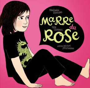 Marre du Rose, Nathalie Hense & Ilya Green