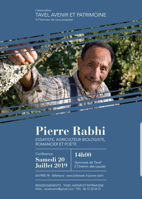 Domaine de la Mordorée « Pierre Rabhi s'invite à Tavel » le 20 Juillet 2019