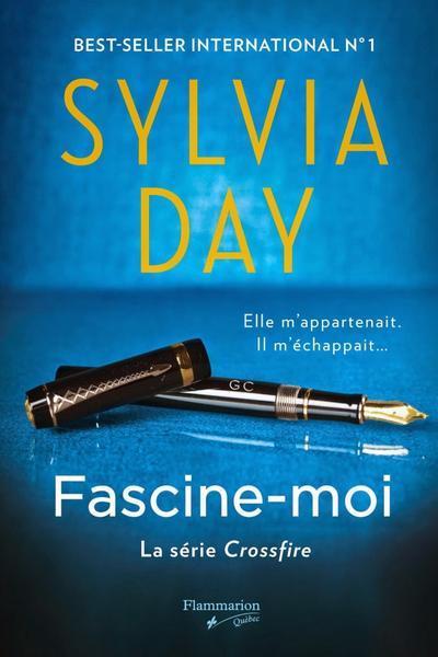 'Fascine-moi' de Sylvia Day