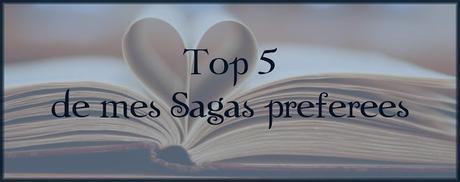 [TOP #4] Top 5 de mes Sagas préférées