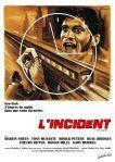 L'INCIDENT (Critique)