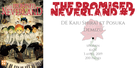 The promised neverland #7 • Kaiu Shirai et Posuka Demizu