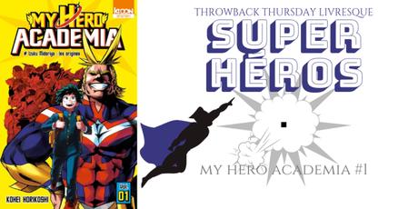 THROWBACK THURSDAY LIVRESQUE #75 : Super héros