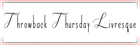 Throwback Thursday Livresque (n°15)