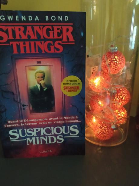 Stranger Things- Suspicious minds de Gwenda Bond