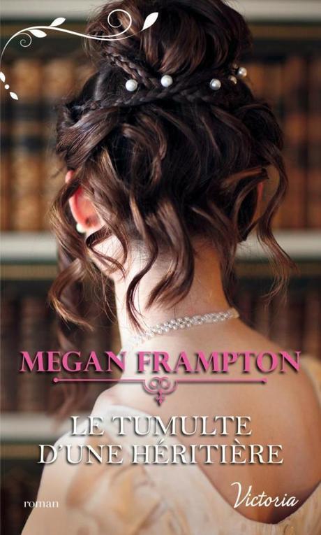 Le tumulte d'une héritière de Megan Frampton