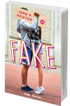 Fake, de Jenn P. Nguyen