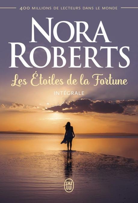 Les étoiles de la fortune – Intégrale – de Nora Roberts