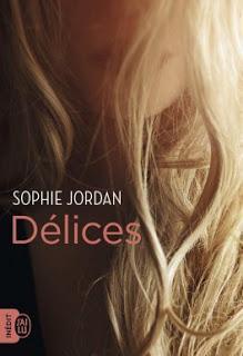 Délices de Sophie Jordan