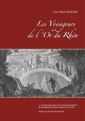Il y a 150 ans, les Voyageurs de l'Or du Rhin prenaient le train à Paris. 15 juillet 1869.