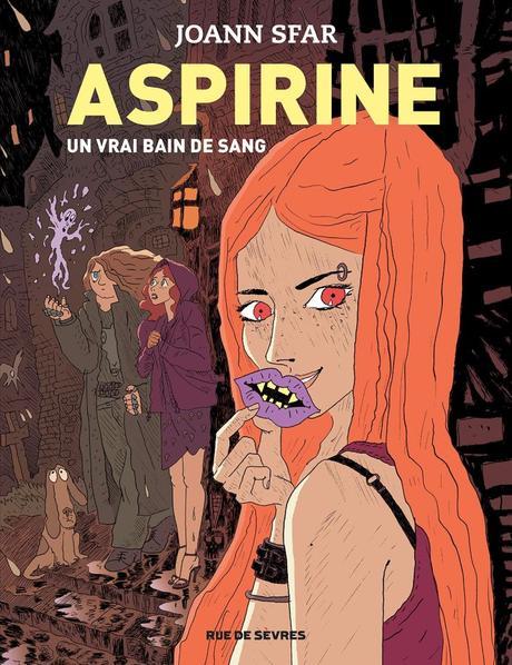 Aspirine T02 : Un vrai bain de Sang de Joann Sfar
