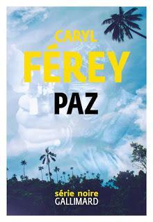 News : Paz - Caryl Férey (Gallimard)