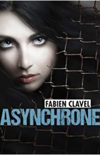 Asynchrone, de Fabien Clavel