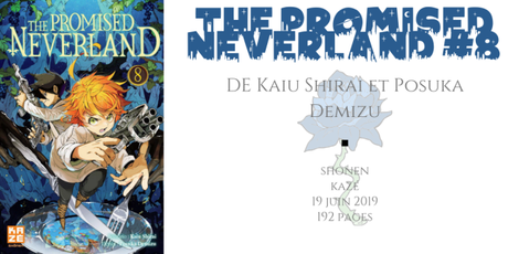 The promised neverland #8 • Kaiu Shirai et Posuka Demizu