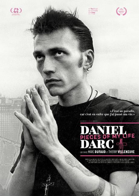 Film Documentaire Daniel Darc – Pieces of my life