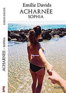 Acharnée Sophia